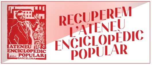 Recuperem l'Ateneu Enciclopèdic Popular